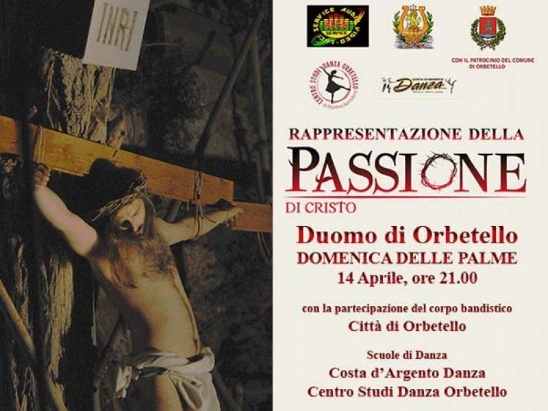 Rappresentazione della Passione di Cristo, il 14 aprile 2019 al Duomo di Orbetello ore 21.00 con la partecipazione della banda e scuole di danza Orbetello