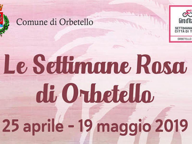 Le Settimane Rosa di Orbetello - dal 25 Aprile al 19 Maggio 2019 con il calendario delle manifestazioni a contorno della kermesse in Rosa